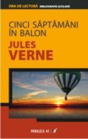 Cinci Saptamani In Balon - Verne Jules