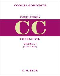 Codul Civil. Volumul I (art. 1-643) - Terzea Viorel