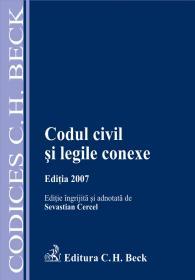 Codul Civil si Legile Conexe - Cercel Sevastian