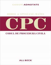 Codul De Procedura Civila. Editia 2005 - Boroi Gabriel, Spineanu-Matei Octavia