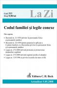 Codul Familiei si Legile Conexe (actualizat La 5.05.2008). Cod 313 - ***