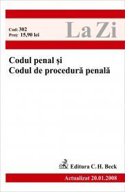 Codul Penal si Codul De Procedura Penala (actualizat La 20.01.2008). Cod 302 - ***