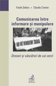 Comunicarea Intre Informare si Manipulare - Coman Claudiu, Selaru Vasile