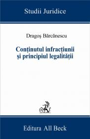 Continutul Infractiunii si Principiul Legalitatii - Barcanescu Dragos