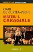 Craii De Curtea-veche - Caragiale Mateiu I.