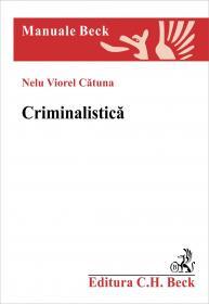 Criminalistica - Catuna Nelu Viorel