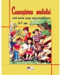 Cunoasterea Mediului - Grupa Mare-pregatitoare 6-7 Ani  - colectiv Aramis