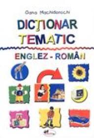 Dictionar Tematic Englez - Roman  - Oana Machidonschi