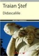 Didascaliile - Stef Traian