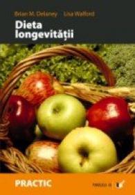Dieta Longevitatii - Walford Lisa, Delaney Brian M.