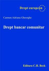 Drept Bancar Comunitar - Gheorghe Carmen Adriana