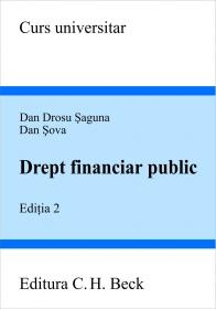 Drept Financiar Public. Editia A Ii-a - Saguna Dan Drosu, Sova Dan