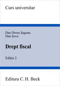 Drept Fiscal. Editia 2 - Saguna Dan Drosu, Sova Dan