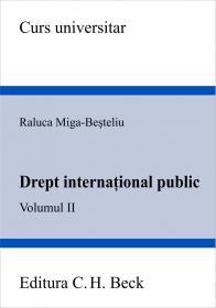 Drept International Public. Volumul Ii - Miga-Besteliu Raluca