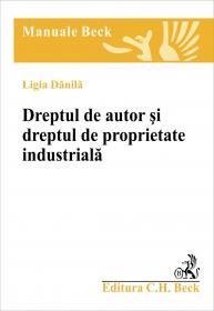 Dreptul De Autor si Dreptul De Proprietate Industriala - Danila Ligia