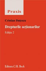 Drepturile Actionarilor, Editia 2 - Dutescu Cristian