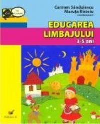 Educarea Limbajului. 3-5 Ani - Sandulescu Carmen, Ristoiu Maruta