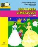 Educarea Limbajului. 5-7 Ani - Sandulescu Carmen, Ristoiu Maruta