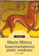 Experimentalismul Poetic Romanesc - Mincu Marin