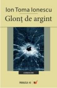 Glont De Argint - Ionescu Ion Toma