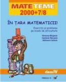 In Tara Matematicii! Exercitii si Probleme Pe Nivele De Dificultate. Clasa A  Iv-a - Birgean Simona, Nicoara Carmen, Calinin Adriana