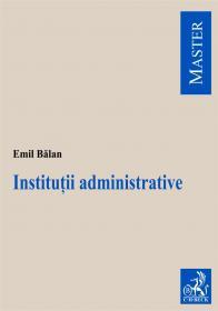 Institutii Administrative - Balan Emil