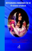 Integrarea Romaniei In U.e. O Viziune Ortodoxa - Madison Roxy Cassandra, Sima Lidia, Sorescu Vasile