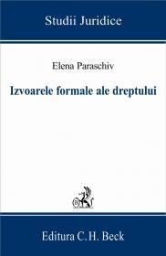 Izvoarele Formale Ale Dreptului - Paraschiv Elena
