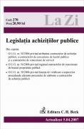 Legislatia Achizitiilor Publice (actualizat La 05.04.2007). Cod 270 - ***