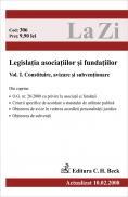Legislatia Asociatiilor si Fundatiilor. Voumul I. Construire, Avizare si Subventionare (actualizat La 10.02.2008). Cod 306 - ***
