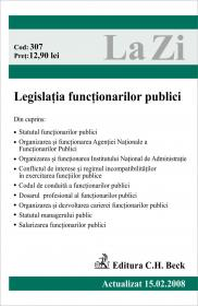 Legislatia Functionarilor Publici (actualizat La 15.02.2008). Cod 307 - ***