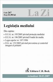Legislatia Mediului (actualizat La 20.03.2007). Cod 267 - Acostioaei Constantin