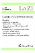 Legislatia Privind Arbitrajul Comercial (actualizat La 15.11.2004). Cod 85 - ***