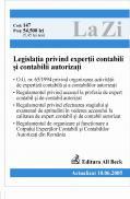 Legislatia Privind Expertii Contabili si Contabilii Autorizati (actulizat La 10.06.2005). Cod 147 - ***