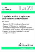 Legislatia Privind Inregistrarea si Autorizarea Comerciantilor (actualizat La 01.05.2005). Cod 135 - ***