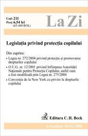 Legislatia Privind Protectia Copilului (actualizat La 10.04.2006). Cod 211 - ***