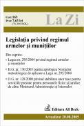 Legislatia Privind Regimul Armelor si Munitiilor (actualizat La 20.08.2005) - ***