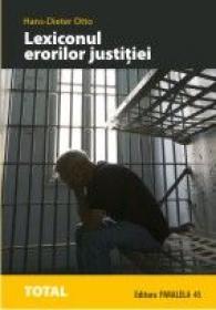 Lexiconul Erorilor Justitiei - Otto Hans-dieter