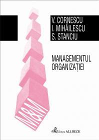 Managementul Organizatiei - Cornescu Viorel, Mihailescu Ioan, Stanciu Sica