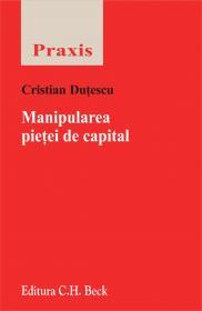 Manipularea Pietei De Capital - Dutescu Cristian
