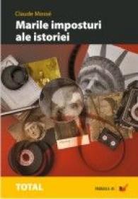 Marile Imposturi Ale Istoriei - Mosse Claude
