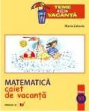 Matematica. Caiet De Vacanta. Clasa A Vi-a - Zaharia Maria