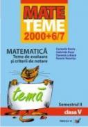Matematica. Teme De Evaluare si Criterii De Notare. Clasa A V-a. Semestrul Ii - Buse Gabriela, Bociu Cerasela, Lobaza Daniela, Neamtu Noemi