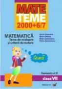 Matematica. Teme De Evaluare si Criterii De Notare. Clasa A Vii-a. Semestrul Ii - Deaconu Sorin, Mihet Maria, Seimeanu Elena, Simonescu Petru