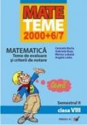 Matematica. Teme De Evaluare si Criterii De Notare. Clasa A Viii-a. Semestrul Ii - Bociu Cerasela, Buse Gabriela, Lobaza Marius, Lolea Angela