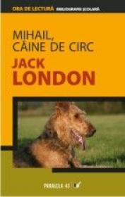 Mihail, Caine De Circ - London Jack