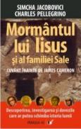 Mormantul Lui Iisus si Al Familiei Sale - Pellegrino Charles, Jacobovici Simcha