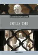 Opus Dei - Negoita Constantin Virgil