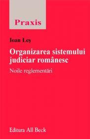 Organizarea Sistemului Judiciar Romanesc - Les Ioan