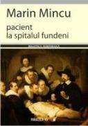 Pacient La Spitalul Fundeni:fisa De Caz(12-26 Mai) - Mincu Marin